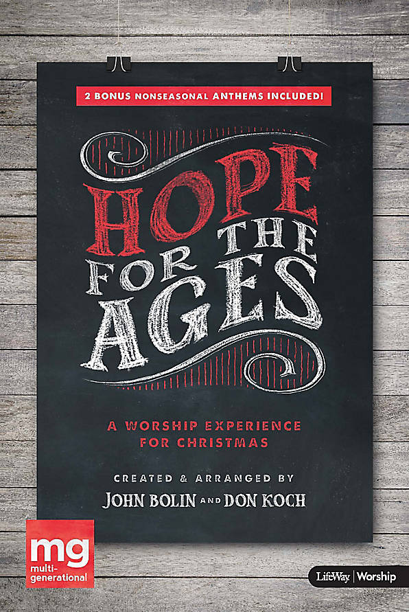 Christmas For All Ages.Hope For The Ages A Multigen Worship Experience For
